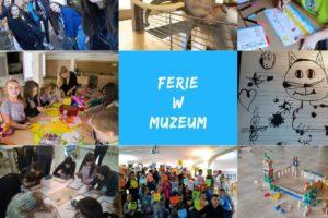 Ferie w Muzeum