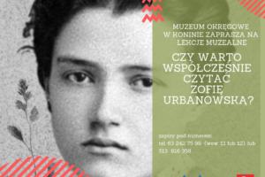 Czy warto współcześnie czytać Zofię Urbanowską?