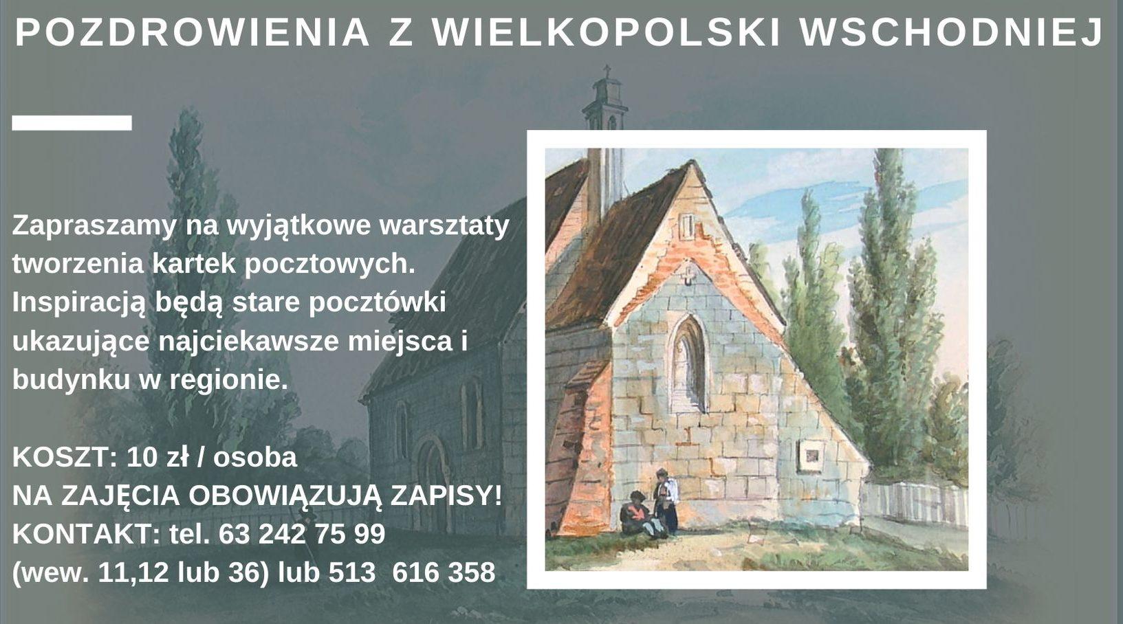 Pozdrowienia z Wielkopolski Wschodniej! Nowe warsztaty