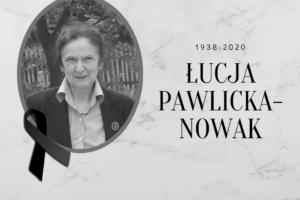 ZMARŁA ŁUCJA PAWLICKA-NOWAK