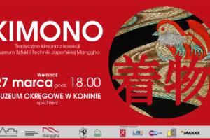 Kimono. Tradycyjne kimona z kolekcji Muzeum Sztuki i Techniki Japońskiej Manggha