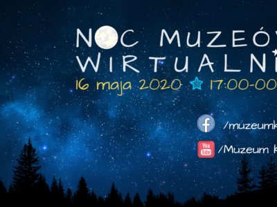 Noc Muzeów wirtualnie