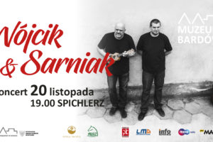 Duet Wójcik & Sarniak w spichlerzu!