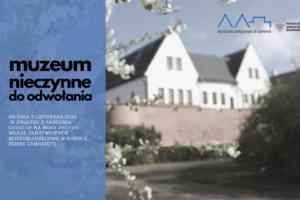 Muzeum nieczynne od 7 listopada