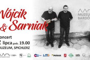 Muzeum Bardów powraca! Wójcik & Sarniak