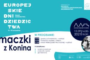 Europejskie Dni Dziedzictwa: Smaczki z Konina, Zapraszamy!