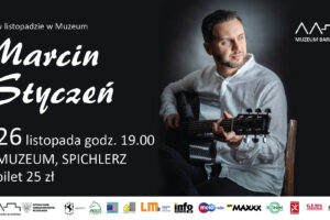 Muzeum Bardów. Marcin Styczeń w Koninie.